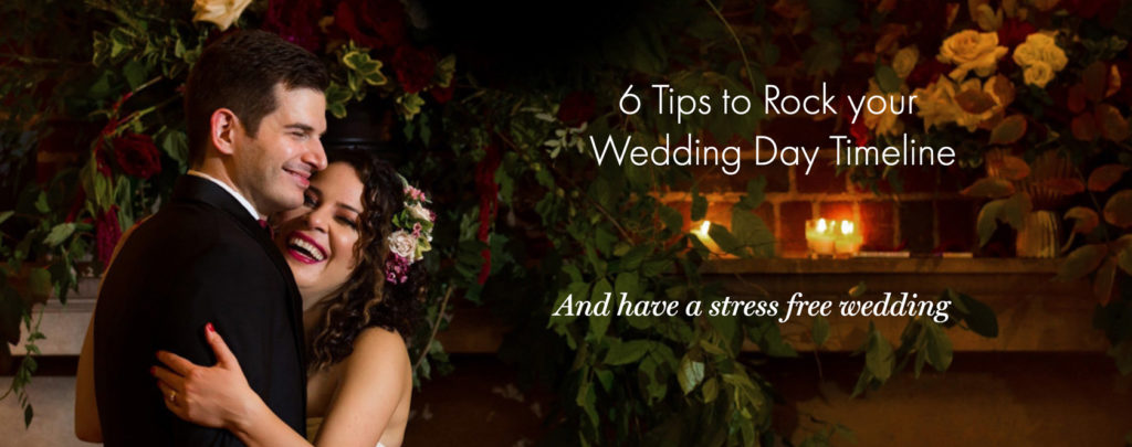 6 Tips to Rock Your Wedding Day Timeline